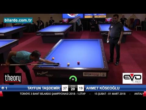 TAYFUN TAŞDEMİR & AHMET KÖSEOĞLU Bilardo Maçı - 2018 - TÜRKİYE 1.LİGİ-Yarı Final