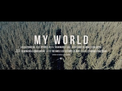 BLESSED ~ My World (Film Clip)