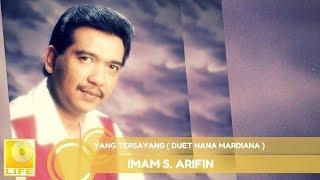 Imam S.Arifin - Yang Tersayang Duet Nana Mardiana