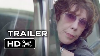 Grandma Official Trailer 1 2015  Lily Tomlin Julie Garner Movie HD
