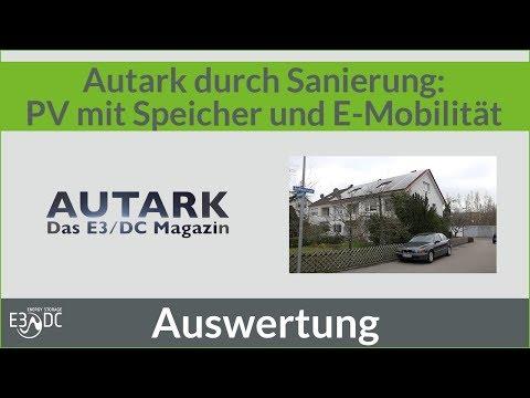 Autark durch Sanierung: PV mit Speicher und E-Mobilität
