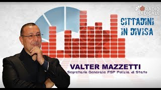 """Valter Mazzetti alla trasmissione """"Cittadini in divisa"""" del 28.01.2019 – Radio Radicale"""