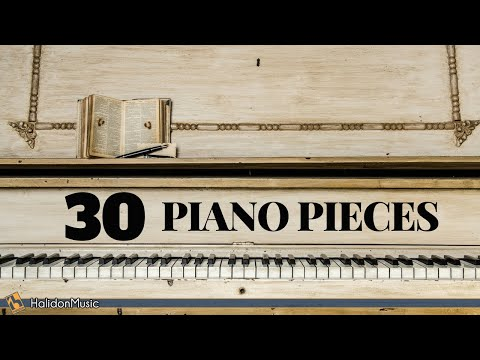 30 Most Famous Classical Piano Pieces - HALIDONMUSIC