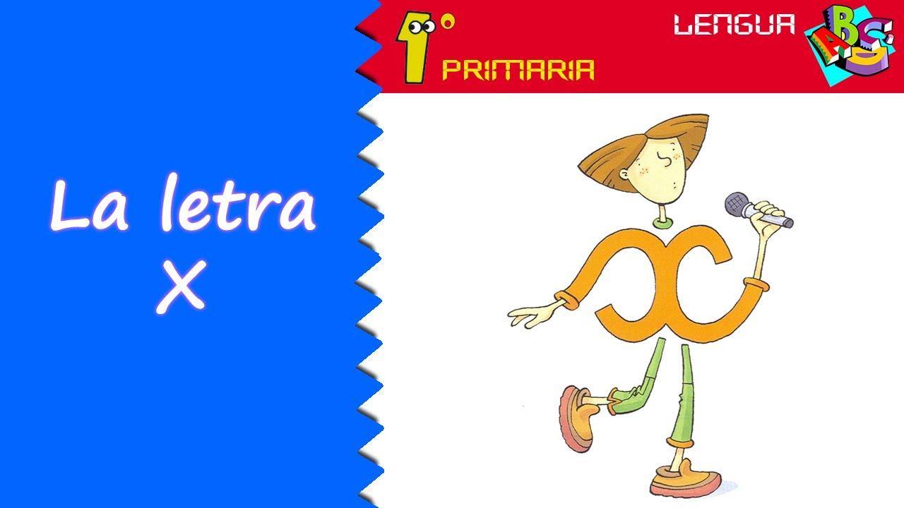 Lengua Castellana. 1º Primaria. Tema 6: Letra x
