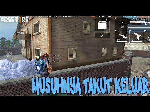 MUSUNYA TAKUT KELUAR KWKWKWKW - GARENA FREE FIRE