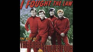 Bobby Fuller Four - I Fought The Law ( And The Law Won) Lyrics
