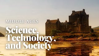 Science, Technology, and Society 2 - Antecedents in the Middle Ages