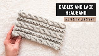 How to knit a headband with cables and lace   Knitting tutorial