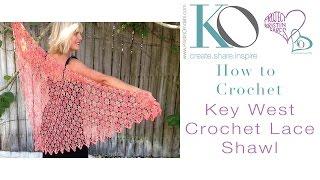 Key West Crochet Shawl Top Down Crochet Lace SLOW For Beginners RIGHT HAND Crocheter