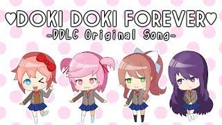 【Doki Doki Literature Club Song】Doki Doki Forever (by OR3O ft. rachie, Chi-chi, Kathy-chan★)