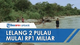 Pemkab Pandeglang Lelang 2 Pulau Mulai Harga Rp1 Miliar, Begini Penyebab dan Penjelasan Pengelolanya
