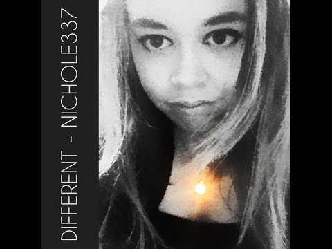 Different - Nichole337 (Available on iTunes)