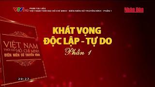 phim-tai-lieu-viet-nam-thoi-dai-ho-chi-minh-bien-nien-su-truyen-hinh-phan-1
