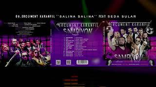 Ercüment Karanfil Feat. Seda Sular - Salına Salına