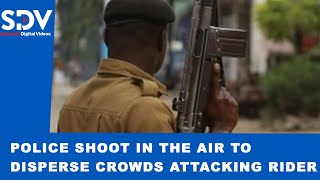 Police shoot in the air to save Bodaboda rider being attacked by mob