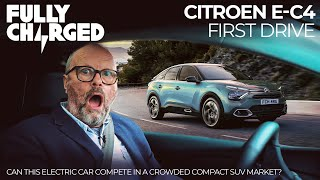 Citroen e-C4 First Drive - Can this EV compete? | Fully Charged for CARS