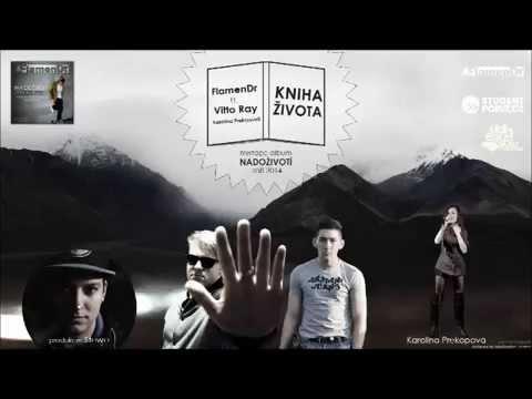 FlamenDr - FlamenDr -  Kniha života ft. Vitto Ray & Karolína Prekopová ( pr