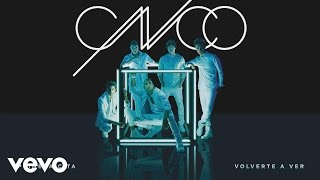 CNCO - Volverte a Ver (Cover Audio)