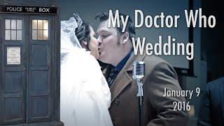 My Doctor Who Wedding