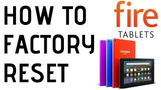 How to Factory Reset Your Amazon Fire Tablet - Forgot Password Reset
