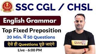 SSC CGL / CHSL||English Grammar||Top Fixed Preposition||20 Min 50 Questions