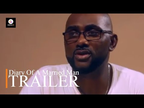 Diary Of A Married Man   Trailer   EbonyLife TV
