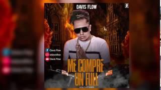 Davis Flow - Me Compre Un Full