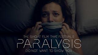 Paralysis - Don't fall asleep