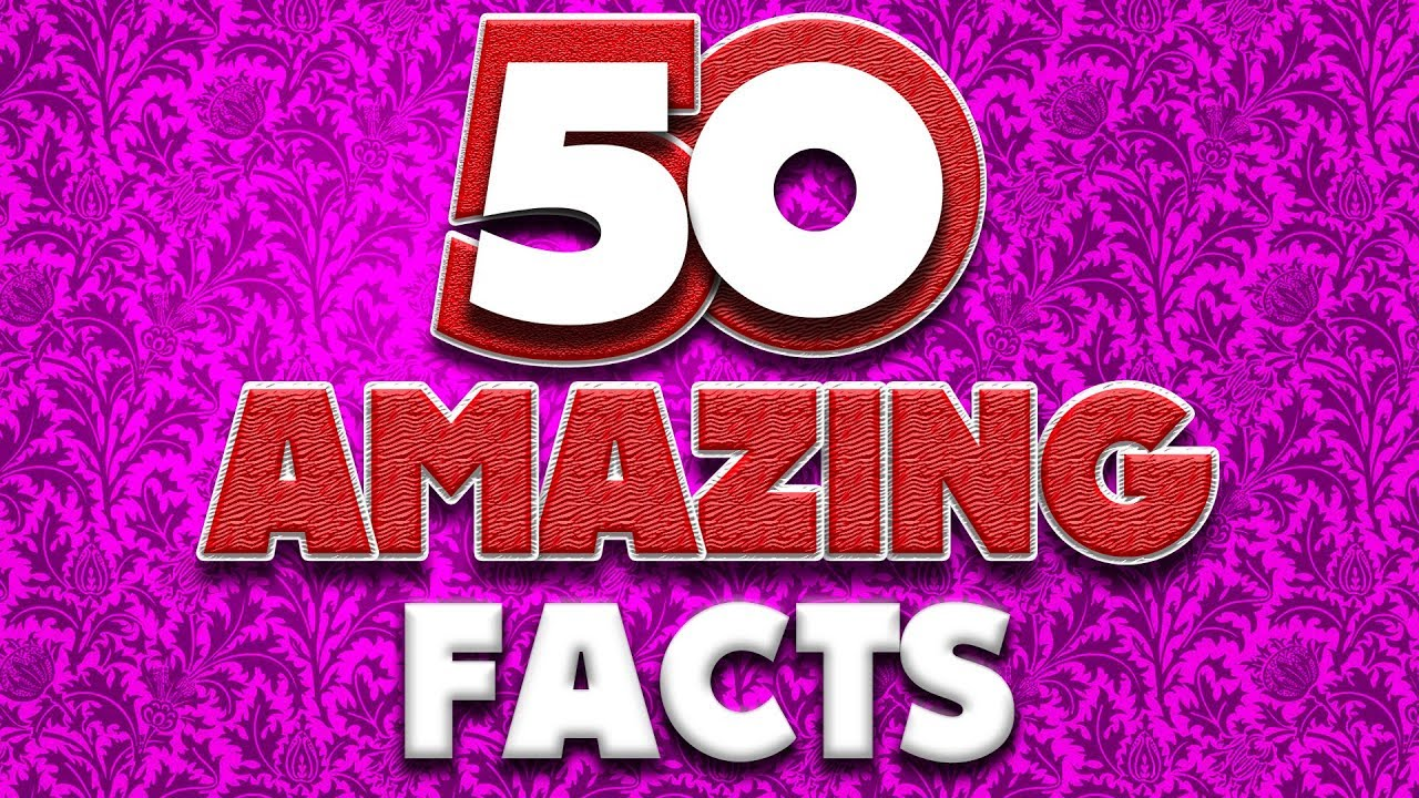 50 AMAZING Facts to Blow Your Mind! #98 thumbnail