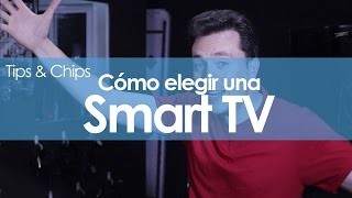 Elige la Smart TV perfecta para ti - #TipsNChips @japonton