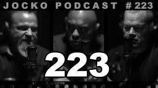 Jocko Podcast 223 w Pat McNamara: Be Skilled & Prepared to Take Care of Yourself & those Around You