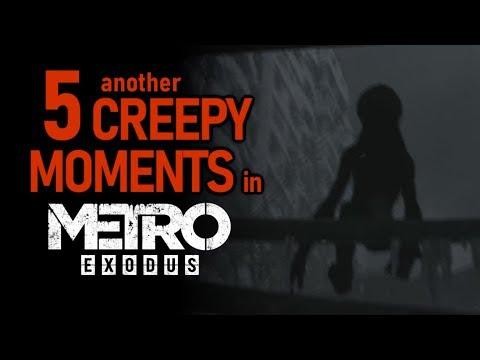 Another 5 CREEPY Moments In Metro Exodus