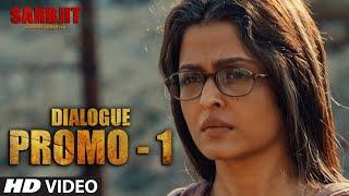 Sirf Ek Chingaari Ki Jaroorat Hai - Dialogue Promo - Sarbjit