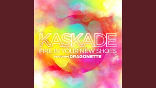 Fire In Your New Shoes (feat. Dragonette)