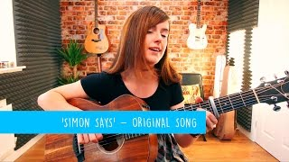 'Simon Says' - Original Song By Emma McGann - 10 Songs Challenge