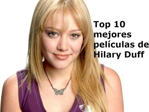 Top 10 mejores películas de Hilary Duff
