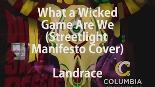 What a Wicked Gang Are We - Streetlight Manifesto covered by Landrace 01/28/2017
