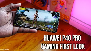 Huawei P40 Pro Gaming Test!
