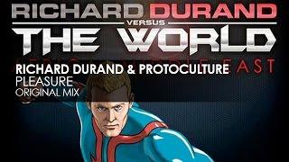 Richard Durand & Protoculture - Pleasure