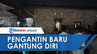 Pengantin Baru di Tanjungbalai Gantung Diri Padahal Baru 4 Hari Menikah, Disebut Sempat Kesurupan