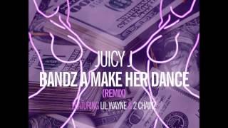 Juicy J. - Bands a Make Her Dance (Feat. Lil Wayne & 2 Chainz)