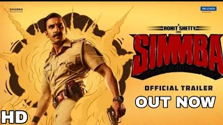Simmba Trailer out now, Ranveer Singh, Sara ali khan, Sonu Sood, Rohit Shetty, Ajay devgn, Simmba