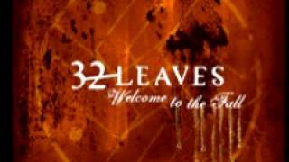 32 Leaves 'Makeshift'