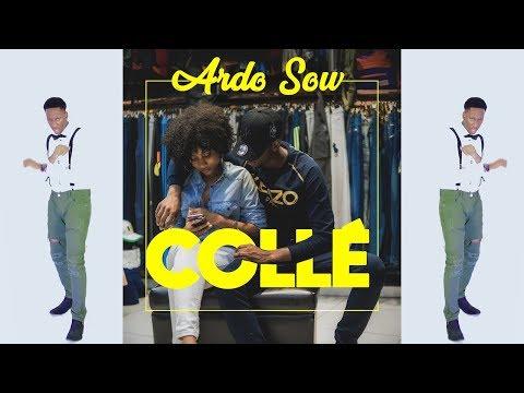 ARDO SOW: Collè (clip-officiel-Prod By Pac'OG