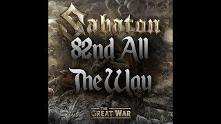 Download Sabaton 82nd All The Way Premiere Reaction Review Mp3 and