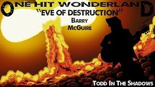 "ONE HIT WONDERLAND: ""Eve of Destruction"" by Barry McGuire"