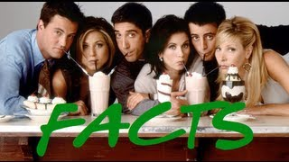 Friends (1994 TV Series) - Facts
