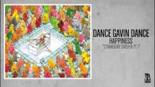 Dance Gavin Dance - Strawberry Swisher Pt1