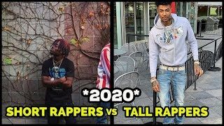 SHORT RAPPERS VS TALL RAPPERS 2020