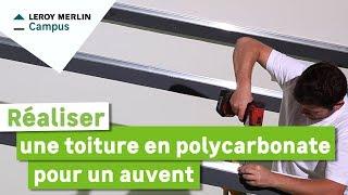 Comment Réaliser Une Toiture En Polycarbonate Pour Un Auvent ? Leroy Merlin